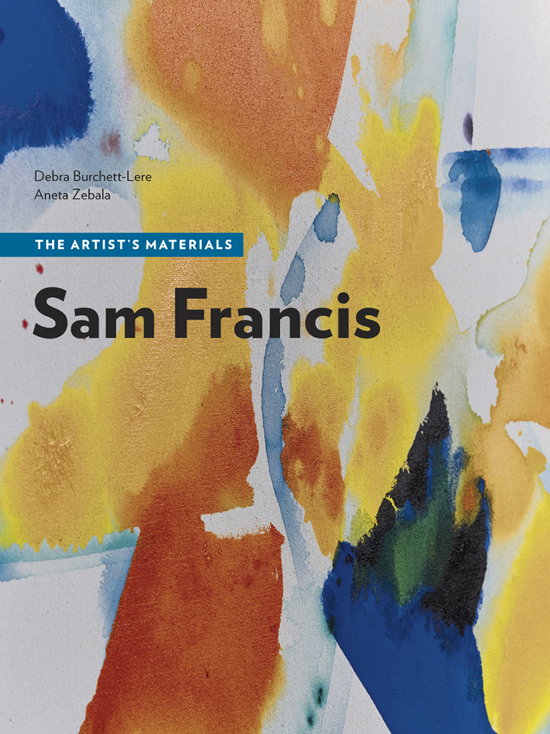 Sam Francis: The Artist's Materials