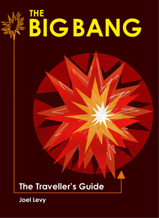 The Big Bang: The Traveller's Guide