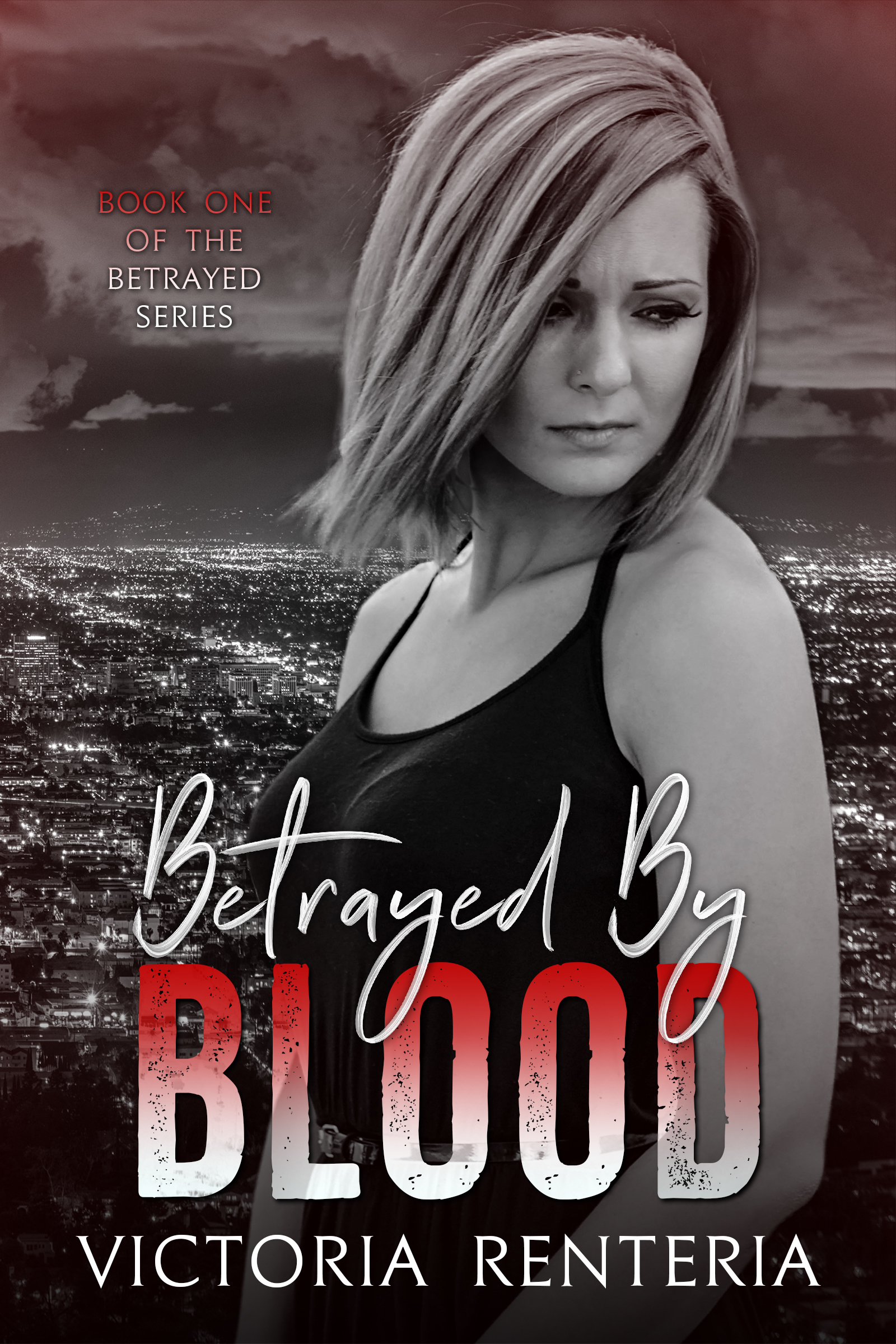 Betrayed By Blood (The Betrayed Series, #1)