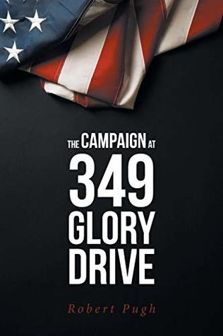 The Campaign at 349 Glory Drive
