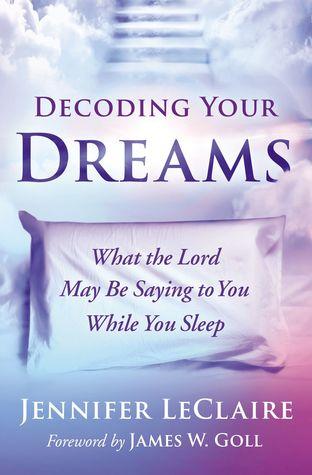 Decoding Your Dreams by Jennifer LeClaire