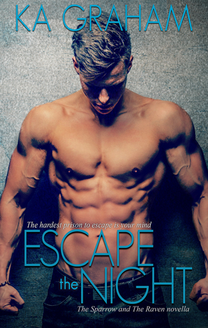 Escape The Night (The Sparrow and The Raven novella)