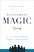 ENGAGEMENT MAGIC by Tracy Maylett