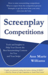 Screenplay Competitions by Ann Marie  Williams