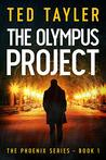 The Olympus Project (The Phoenix, #1)