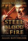 Steel, Blood  Fire