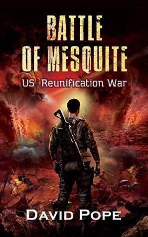 Battle of Mesquite: US Reunification War