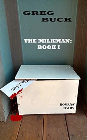 The Milkman: Book I