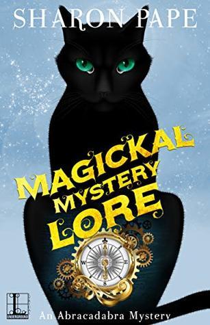 Magickal Mystery Lore (An Abracadabra Mystery Book 4)
