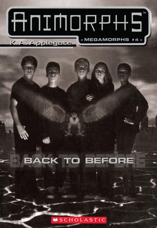 Back to Before (Megamorphs, #4)