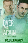 Over and Again (Casus Fortuitus, #4)