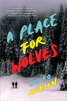 A Place For Wolves by Kosoko Jackson