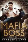 Mafia Boss (The Accidental Mafia Queen, #1)