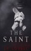 The Saint by L.P. Lovell