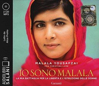Io sono Malala: la mia battaglia per la libertà e l'istruzione delle donne
