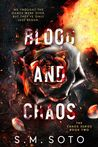 Blood and Chaos (Chaos, #2)