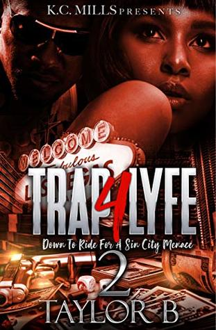 Trap 4 Lyfe 2: Down To Ride For A Sin City Menace