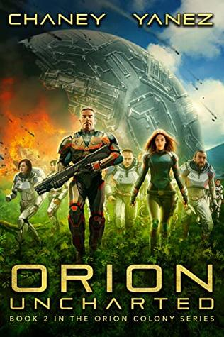 Orion Uncharted by J.N. Chaney
