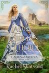 Lady Airell's Choice by Rachel Skatvold