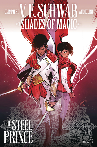Shades of Magic #3: The Steel Prince (Shades of Magic Graphic Novels #3)