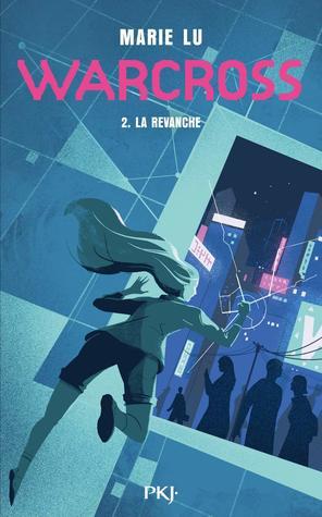 La Revanche (Warcross, #2)