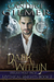 Dark Within: A Mythical Kni...