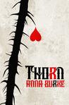 Thorn by Anna  Burke