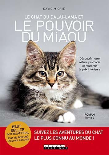 Le chat du Dalaï-lama et le pouvoir du miaou: Découvrir notre nature profonde et ressentir la paix intérieure