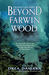 Beyond Farwin Wood (Blinney Lane, #2) by Drea Damara