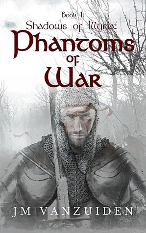 Shadows of Illyria: Phantoms of War