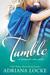 Tumble by Adriana Locke