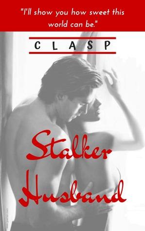 Stalker Husband