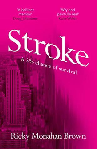 Stroke: A 5% chance of survival