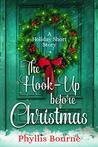 The Hook-Up Before Christmas by Phyllis Bourne