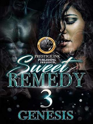 Sweet Remedy 3
