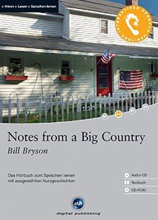 Notes from a Big Country: Das Hörbuch zum Sprachen lernen. Niveau A2