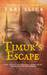 Timur's Escape by Tabi Slick
