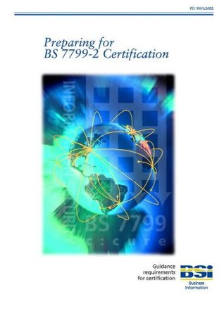 Preparing for BS7799 Certification