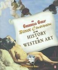 The Guerrilla Girls' Bedside Companion to the History of Western Art: Stella's Not Just an Ordinary Girl in an Ordinary World!