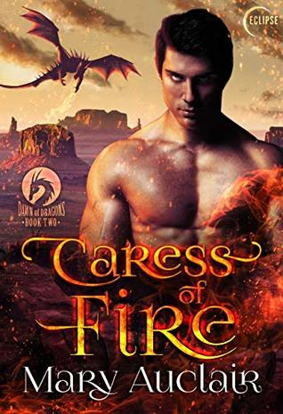 Caress of Fire (Dawn of Dragons Book 2)