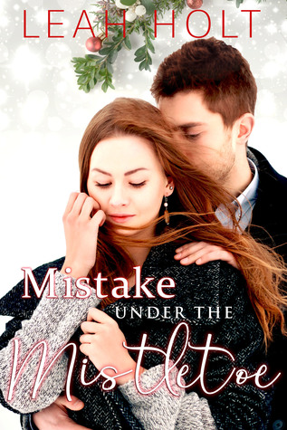 Mistake Under The Mistletoe