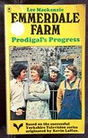 Prodigal's Progress (Emmerdale Farm Book 2)