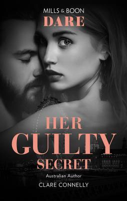 Her Guilty Secret by Clare Connelly