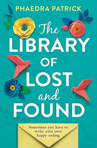 Review of The Library of Lost and Found by Phaedra Patrick.