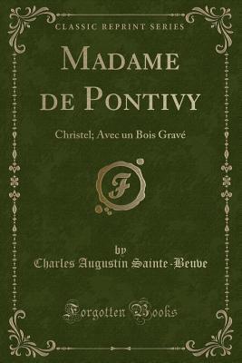 Madame de Pontivy: Christel; Avec Un Bois Grav�