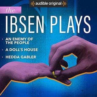 Audible Theatre Collection: Ibsen