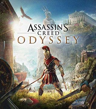 Official ASSASSIN'S CREED ODYSSEY - The Complete Guide/Walkthrough/Tips/Tricks/Cheats - Expanded Edition
