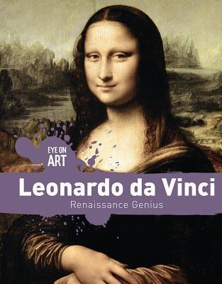 Leonardo Da Vinci: Renaissance Genius
