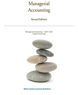 Managerial Accounting (Custom 2nd Edition for Temple University | ACCT 2102)