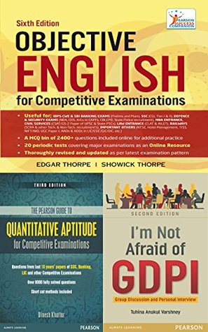 Quantitative Aptitude, Objective English and I'm not afraid from Group Discussions & Personal Interviews